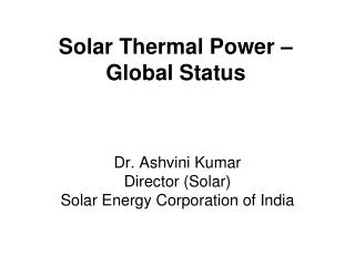Solar Thermal Power – Global Status