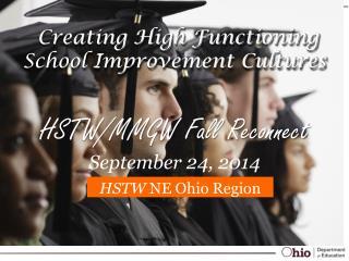 Creating High Functioning School Improvement Cultures