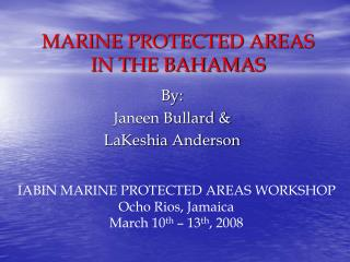 MARINE PROTECTED AREAS IN THE BAHAMAS