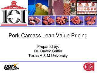 Pork Carcass Lean Value Pricing