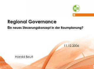 Regional Governance Ein neues Steuerungskonzept in der Raumplanung