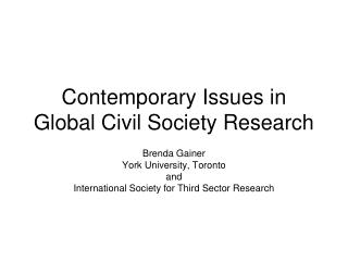 Contemporary Issues in  Global Civil Society Research