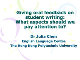 Giving oral feedback on student writing:  What aspects should we pay attention to
