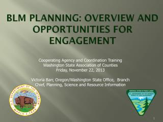 BLM Planning:  Overview  and Opportunities for Engagement