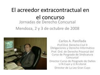 El acreedor extracontractual en el concurso
