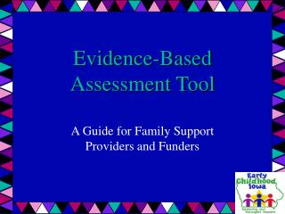 Evidence-Based Assessment Tool