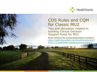 CDS Rules and CQM for Classic MU2