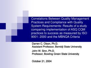 Darren C. Olson, Ph.D. Assistant Professor, Bemidji State University John W. Sinn, Ph.D.