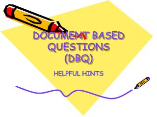 DOCUMENT BASED QUESTIONS (DBQ)