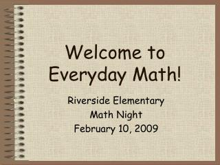 Welcome to Everyday Math!