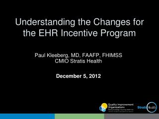 Understanding the Changes for the EHR Incentive Program