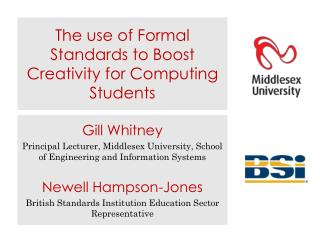 The use of Formal Standards to Boost Creativity for Computing Students