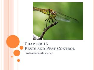 Chapter 16 Pests and Pest Control