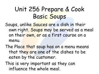 Unit 256 Prepare & Cook Basic Soups