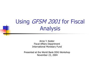 Using  GFSM 2001  for Fiscal Analysis