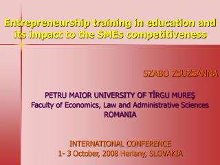 Entrepreneurship training in education and its impact to the SMEs competitiveness