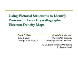 Using Pictorial Structures to Identify Proteins in X-ray Crystallographic Electron Density Maps
