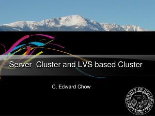 Server  Cluster and LVS based Cluster