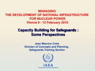 Jean Maurice Crete Division of Concepts and Planning,  Safeguards Training Section