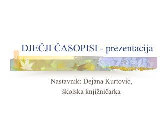 DJEČJI ČASOPISI - prezentacija