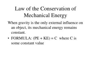 Law of the Conservation of Mechanical Energy