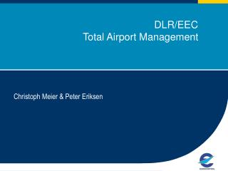 DLR/EEC Total Airport Management