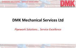 DMK Mechanical Services Ltd