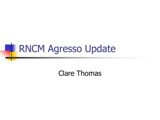 RNCM Agresso Update