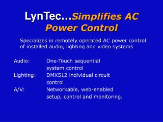 LynTec … Simplifies AC Power Control