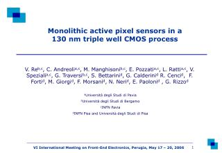 Monolithic active pixel sensors in a 130 nm triple well CMOS process