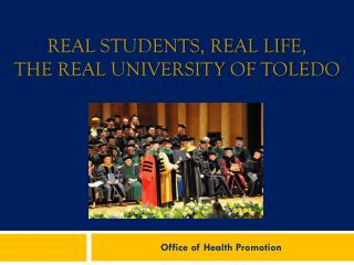 Real students, real life,  the real University of Toledo