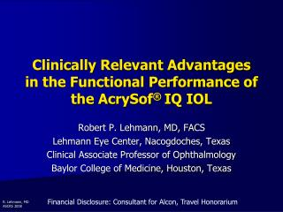Clinically Relevant Advantages in the Functional Performance of the AcrySof  IQ IOL