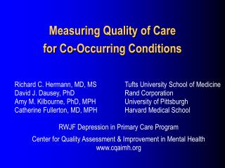 Measuring Quality of Care  for Co-Occurring Conditions