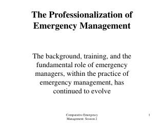 The Professionalization of  Emergency Management