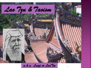 Lao Tzu & Taoism