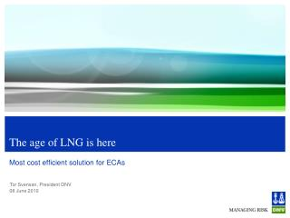 The age of LNG is here