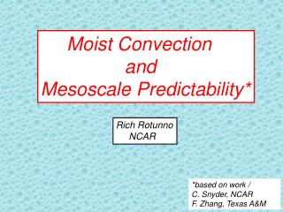 Moist Convection                  and Mesoscale Predictability