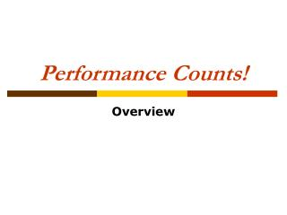Performance Counts!