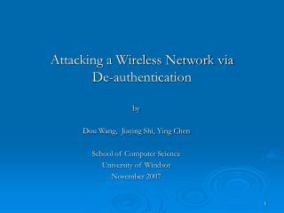 Attacking a Wireless Network via  De-authentication