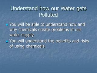 Understand how our Water gets Polluted