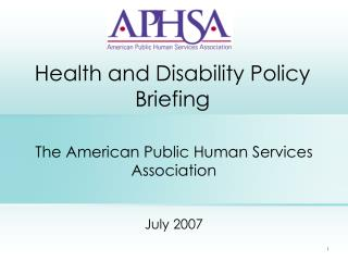 Health and Disability Policy Briefing
