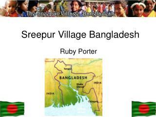 Sreepur Village Bangladesh