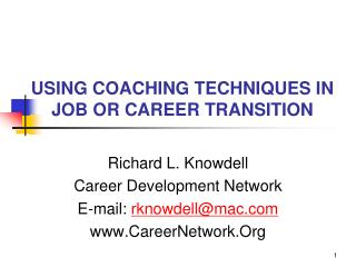 USING COACHING TECHNIQUES IN JOB OR CAREER TRANSITION