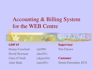 Accounting & Billing System  for the WEB Centre