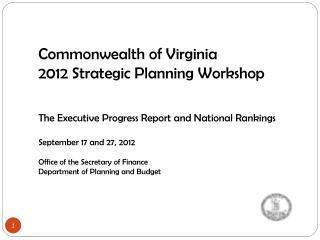 Commonwealth of Virginia 2012 Strategic Planning Workshop