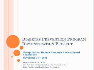 Diabetes Prevention Program Demonstration Project