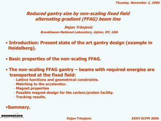 Reduced gantry size by non-scaling fixed field  alternating gradient FFAG beam line