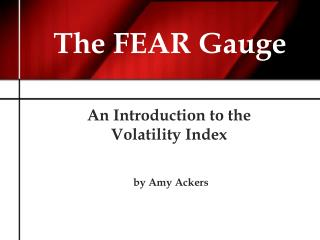 The FEAR Gauge