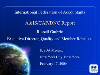 A&IS/CAP/DNC Report