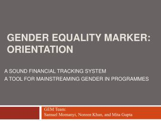 GENDER EQUALITY MARKER: ORIENTATION